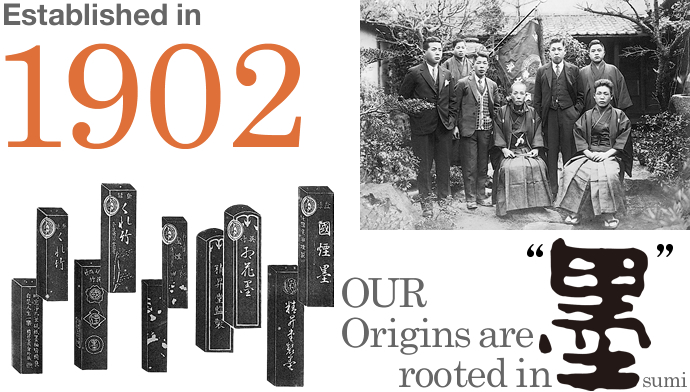Established in 1902 OUR Origins are rooted in 'sumi'